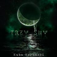 Kuba Kornacki i zespół Kanaan - Trzy Sny