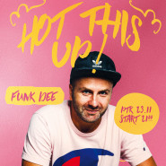 Hot This Up - Party with Video - Funk Dee