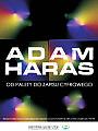 Adam Haras - wystawa