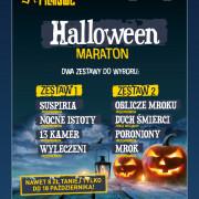 Maraton Halloween - zestaw 1 lub 2 do wyboru w Helios Alfa (26.10)