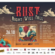 RusT - Night Will Fall Promo Tour