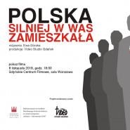 Polska silniej w was zamieszkała - projekcja i dyskusja