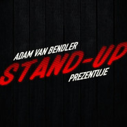 Adam Van Bendler Stand-up
