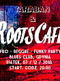 Roots Cafe: Afro-reggae-funky party