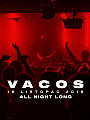 Vacos All Night