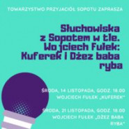 Słuchowiska z Sopotem w tle. Wojciech Fułek: Dżez Baba Ryba