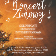 Golden Gate is coming to town - Koncert Zimowy