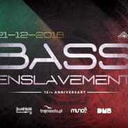 BassEnslavement 12