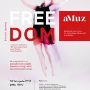 Freedom. Koncert jazzowy na 100-lecie niepodległości