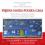 Piękna nasza Polska cała - wystawa