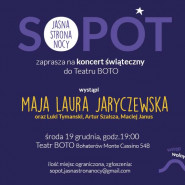 Koncert Świąteczny / Sopot.Jasna Strona Nocy