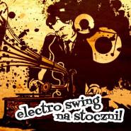 Electro Swing na Stoczni Vol. 1