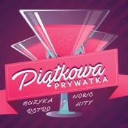 Piątek - Prywatka