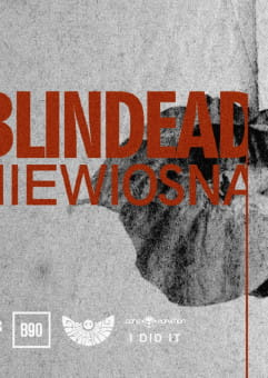 Blindead 'Niewiosna'