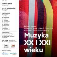 Akademia Muzyczna w Politechnice: Muzyka XX i XXI wieku