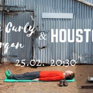 The Curly Organ & Houston
