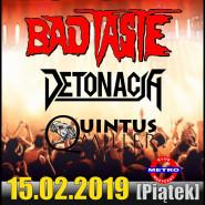 Bad Taste / Detonacja / Quintus Miller