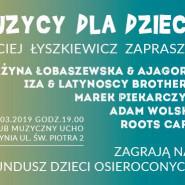 Maciej Łyszkiewicz zaprasza - Muzycy dla Dzieci