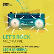 Let's Rock - Lech Janerka w ECS