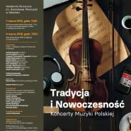 Tradycja i Nowoczesność - Koncert Muzyki Polskiej