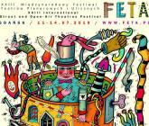 Festiwal Teatrów Plenerowych i Ulicznych FETA 2019