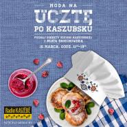 Kuchnia kaszubska - zapisz się na warsztaty kulinarne