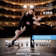 Złoty wiek   Balet Bolszoj   Retransmisja