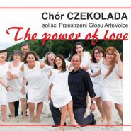 Koncert Chóru Czekolada - The power of love