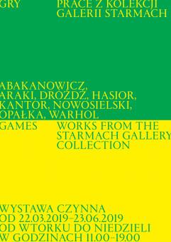 Gry. Prace z kolekcji Galerii Starmach - wystawa