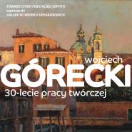 Wojciech Górecki. 30-lecie pracy twórczej