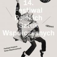 14. Festiwal Polskich Sztuk Współczesnych R@Port