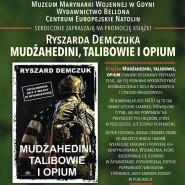 Mudżahedini, Talibowie i Opium - promocja książki