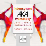 Intensywne AKA Warsztaty | Jazz Labs & Stretching Extreme | Summer Edition