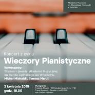 Koncert z cyklu Wieczory Pianistyczne: Michał Michalski, Tomasz Marut