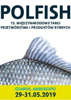 Polfish - 15. Międzynarodowe Targi Przetwórstwa i Produktów Rybnych