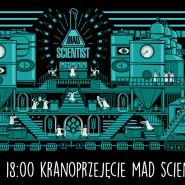 Kranoprzejęcie Mad Scientist