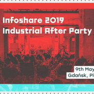 Infoshare 2019 Industrial After Party