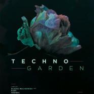 Otwarcie Patio: Techno Garden with Błazej Malinowski