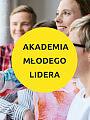 Akademia Młodego Lidera - IV edycja