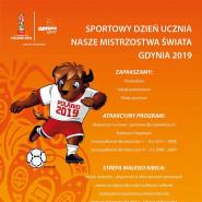 Nasze Mistrzostwa Świata Gdynia 2019