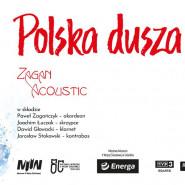Zagan Acoustic: Polska dusza