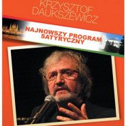 Krzysztof Daukszewicz - najnowszy program satyryczny