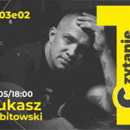 Łukasz Orbitowski. Pierwsze czytanie s03e01