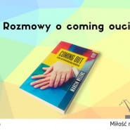 Rozmowy o coming oucie