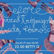 Before Trójmiejskiego Marszu Równości / Betty Q
