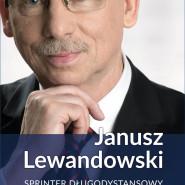 Spotkanie z autorem książki Janusz Lewandowski. Sprinter długodystansowy - premiera książki!