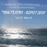 19. Festiwal Teatru Telewizji i Teatru Polskiego Radia Dwa Teatry Sopot 2019