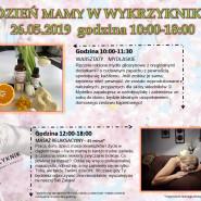 Dzień Mamy - Warsztaty mydlarskie i masaż
