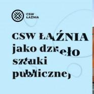 CSW Łaźnia jako dzieło sztuki publicznej