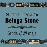 Studio 100cznia #4 // Beluga Stone